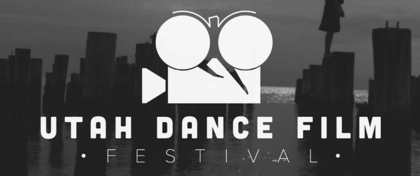 Utah Dance Film Festival February 24th-25th