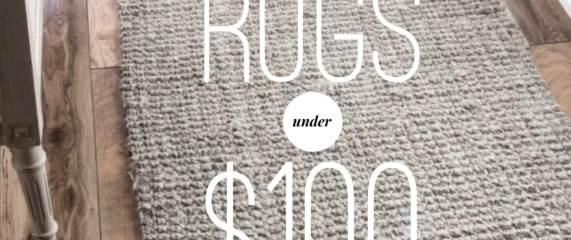 Spring Black Friday 10 Rugs Under 100 Dollars